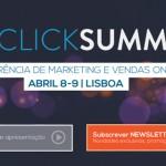 CLICKSUMMIT 2016 regressa com evento presencial em Lisboa