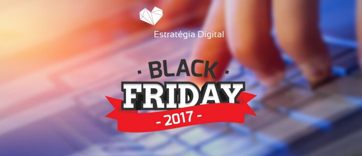 0a044bf610f Black Friday 2017  descubra 80 Lojas Online para aproveitar os descontos